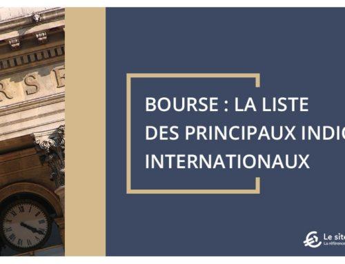 La liste des principaux indices internationaux